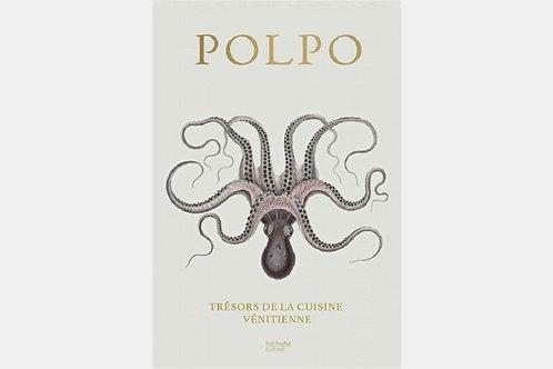Polpo, trésors de le cuisine vénitienne