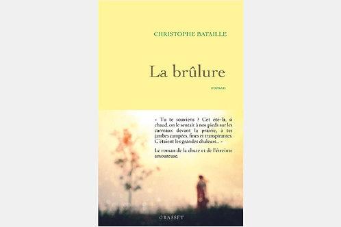 Christophe BATAILLE - La brûlure