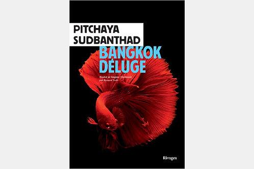 Pitchaya SUDBANTHAD - Bangkok déluge