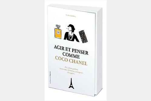 Aurélie GODEFROY - Agir et penser comme Coco Chanel