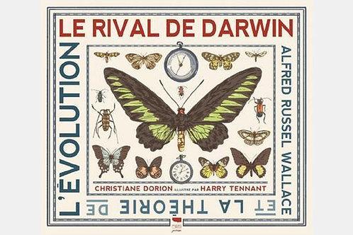 Christiane DORION illustré par Harry TENANT - Le rival de Darwin