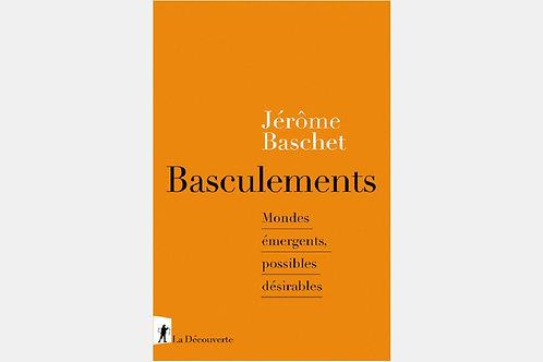 Jérôme BASCHET - Basculements
