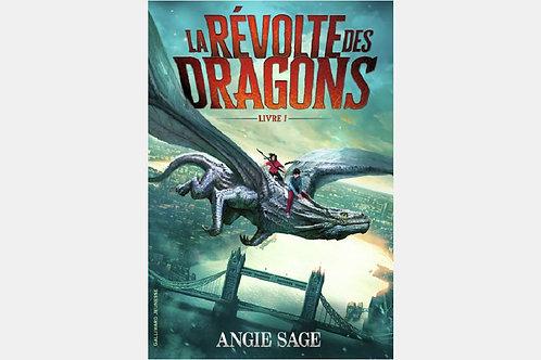 Angie SAGE - La révolte des dragons