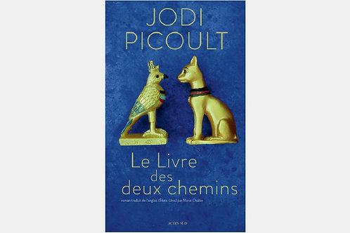 Jodi PICOULT - Le livre des deux chemins