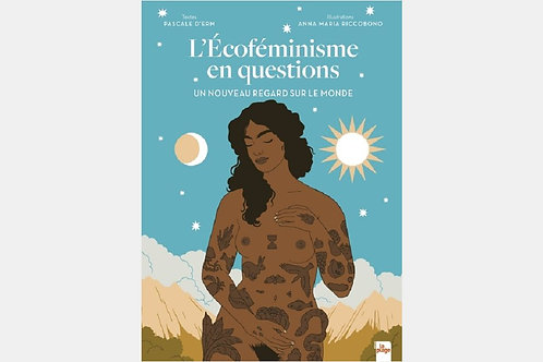 ascale d'Erm - L'Ecoféminisme en questions