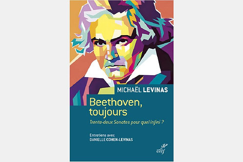 Michaël LEVINAS - Beethoven toujours