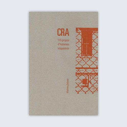 Mathieu Gabard - CRA - 115 propos d'hommes séquestrés