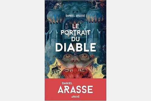 Daniel ARASSE - Le portrait du diable