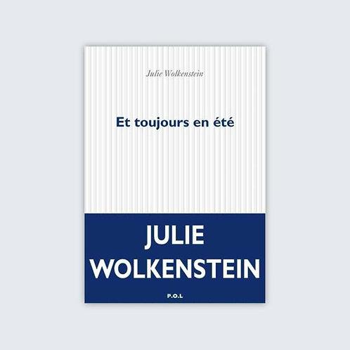Julie WOLKENSTEIN - Et toujours en été