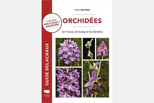 Pierre DESFORGE - Orchidées de France, de Suisse et du Bénélux