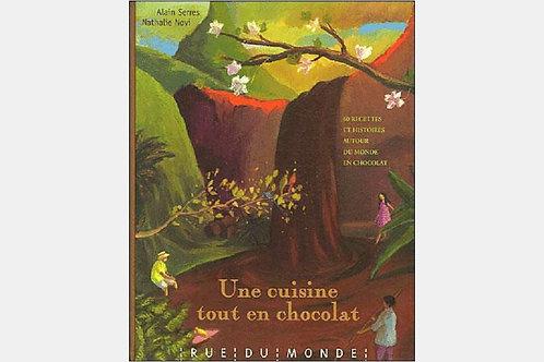 Alain SERRES et Nathalie NOVI - Une cuisine tout en chocolat