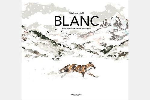 Stéphane KIEHL - Blanc, une histoire dans la montagne