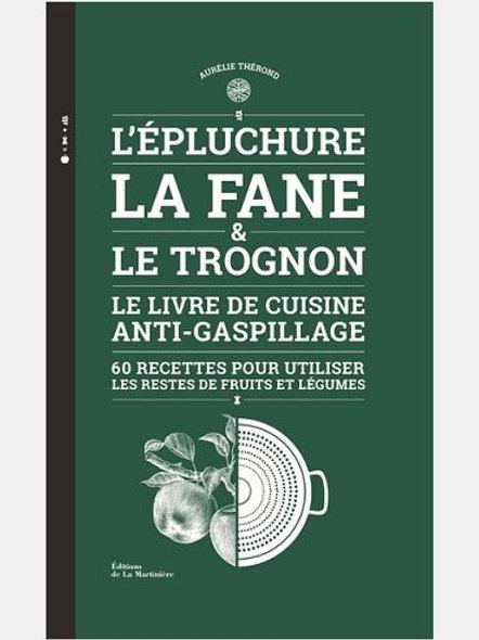 Aurélie THEROND - L'épluchure, la fane et le trognon