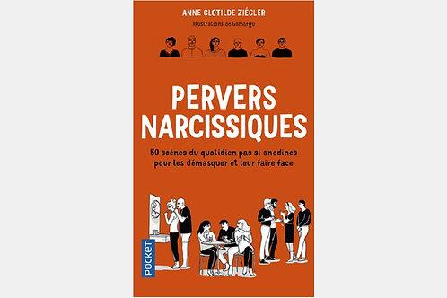 Anne Clotilde ZIEGLER - Pervers narcissiques