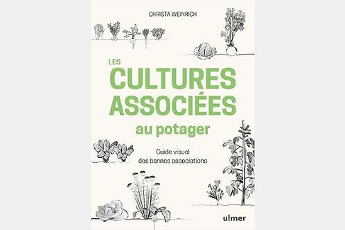 Christa WEINRICH - Les cultures associées au potager