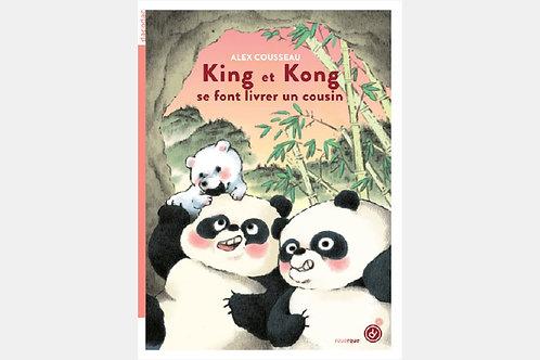 Alex COUSSEAU - King et Kong se font livrer un cousin