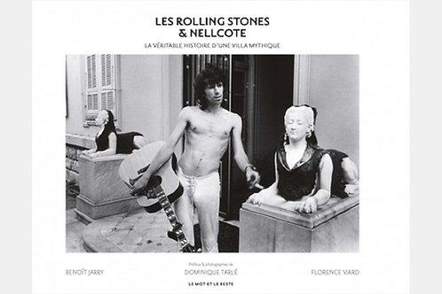Benoît JARRY - Dominique VIARD - Florence TARLE - Les Rolling Stones & Nellcote