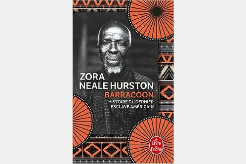 Zora Neale HURSTON - Barracoon | L'histoire du dernier esclave américain