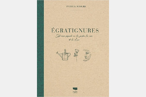 Patrick MASURE - Egratignures