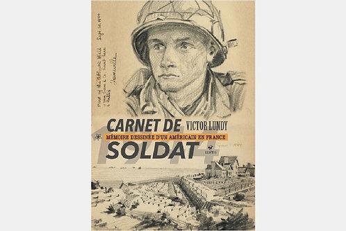 Victor LUNDY - Carnet de soldat | Mémoires dessinées d'un soldat américain...
