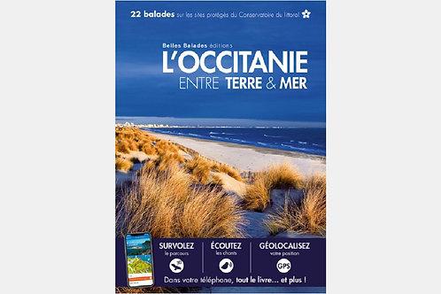 Collectif - L'Occitanie entre Terre & Mer