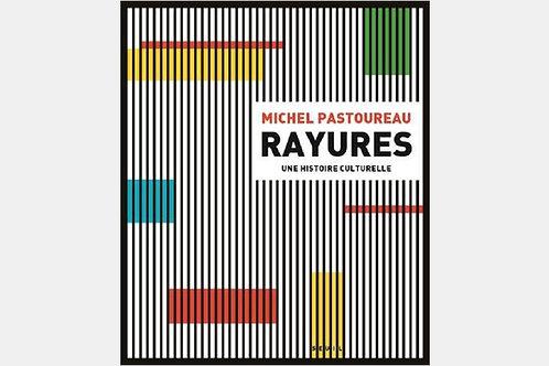 Michel PASTOREAU - Rayures