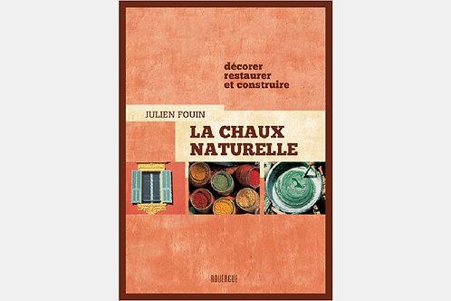 Julien FOUIN - La chaux naturelle