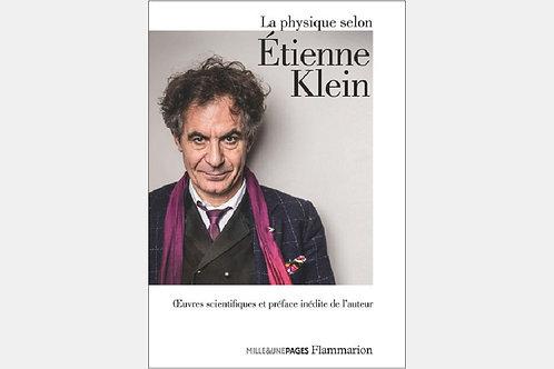 Etienne KLEIN - La physique selon...