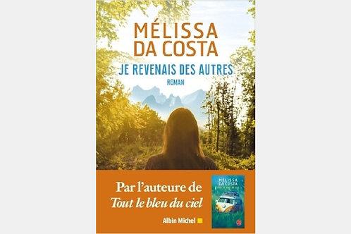 Mélissa DA COSTA - Je revenais des autres