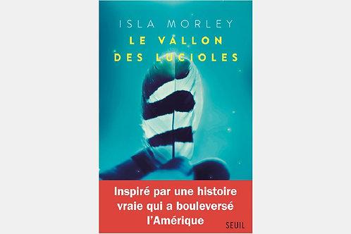 Isla MORLEY - Le vallon des lucioles