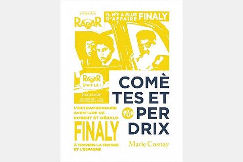 Marie COSNAY - Comètes et perdrix