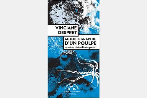 Vinciane DESPRET - Autobiographie d'un poulpe