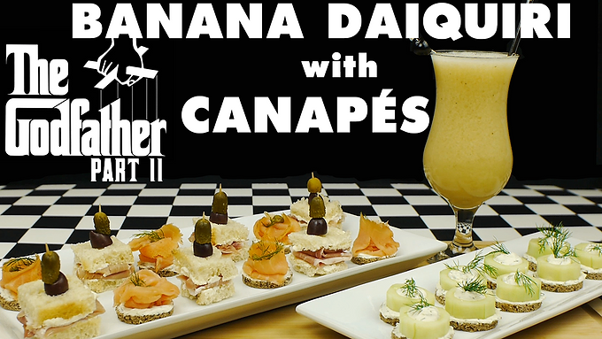 BANANA DAIQUIRI with CANAPÉS from THE GODFATHER PT. II (1974)