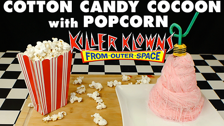 COTTON CANDY COCOON with POPCORN from KILLER KLOWNS FROM OUTER SPACE (1988)