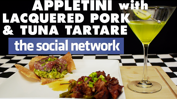 APPLETINI with LACQUERED PORK and TUNA TARTARE from THE SOCIAL NETWORK