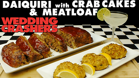 DAIQUIRI with CRAB CAKES & MEATLOAF