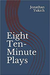 eight ten-minute plays.jpg