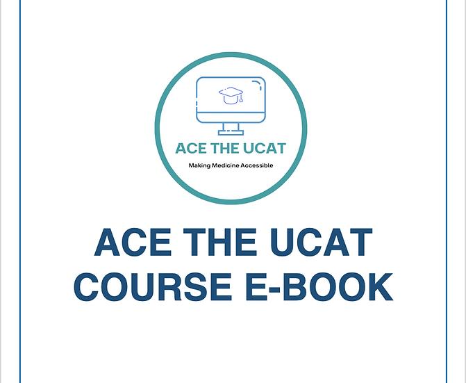 Ace the UCAT Course E-book 2021