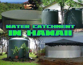 Water Catchment in Hawaii