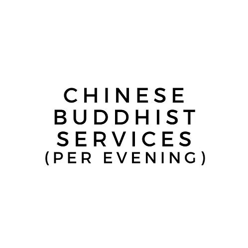 CHINESE BUDDHIST EVENING SERVICE