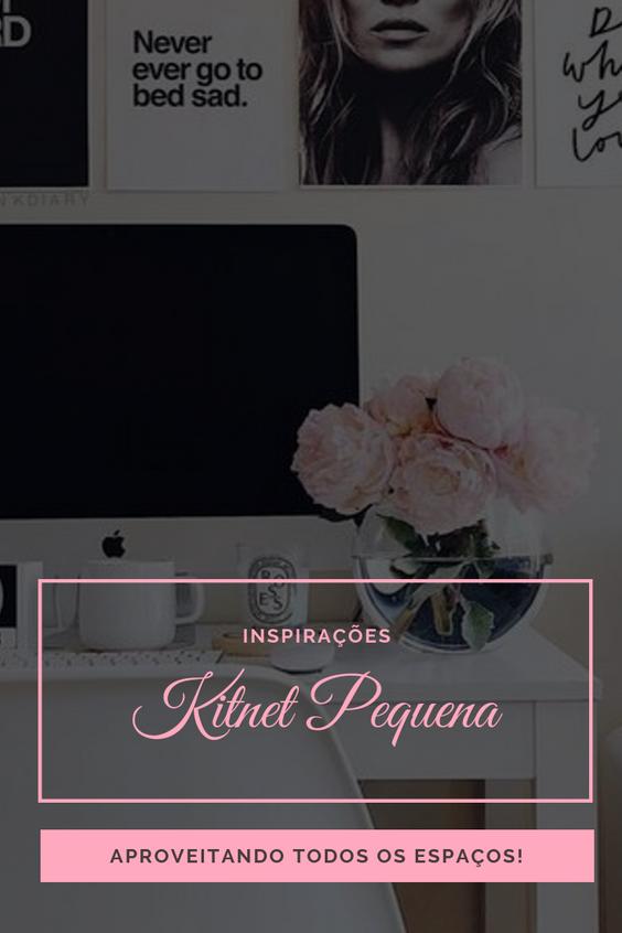 Inspirações: Como aproveitar o espaço de Kitnets pequenas
