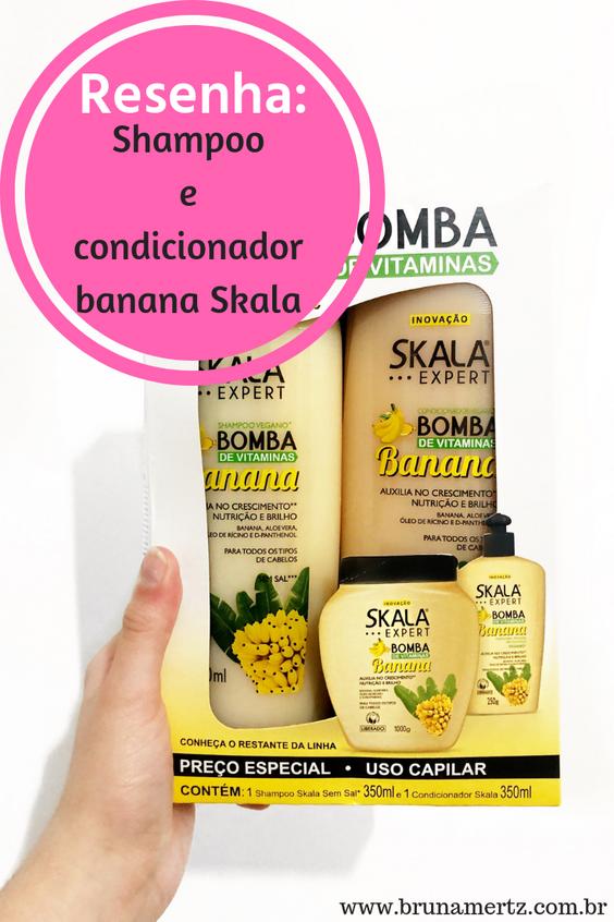 RESENHA: Shampoo e condicionador Banana Skala