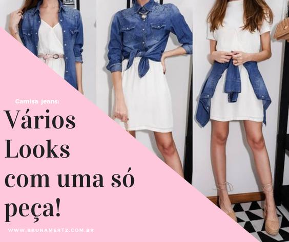 Camisa Jeans: Vário Looks com uma só peça!