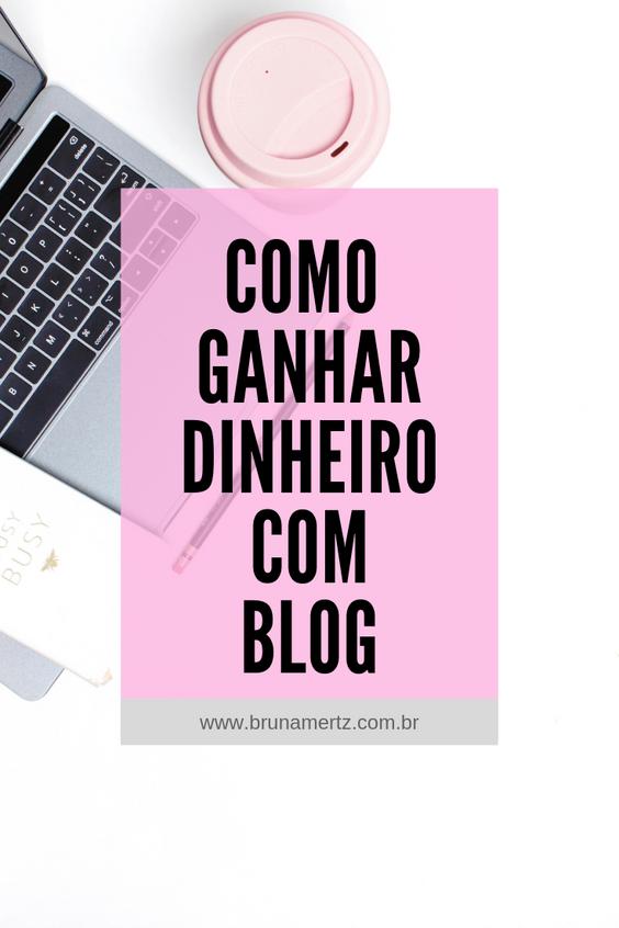 Como ganhar dinheiro com blog | Trabalhando com blog