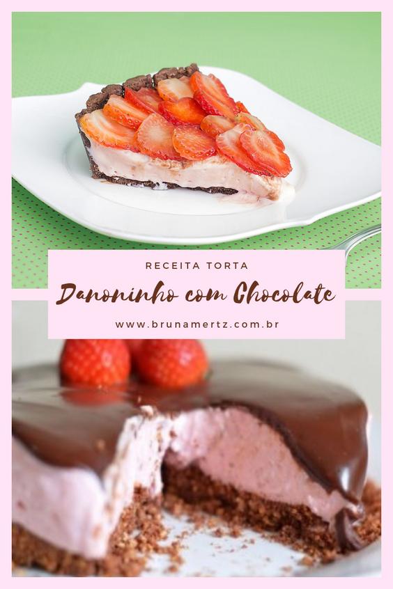 RECEITA: Torta de Danoninho com Chocolate