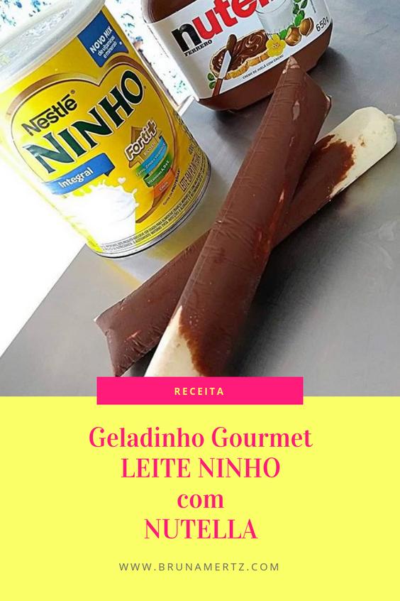 RECEITA: Geladinho Gourmet LEITE NINHO COM NUTELLA!