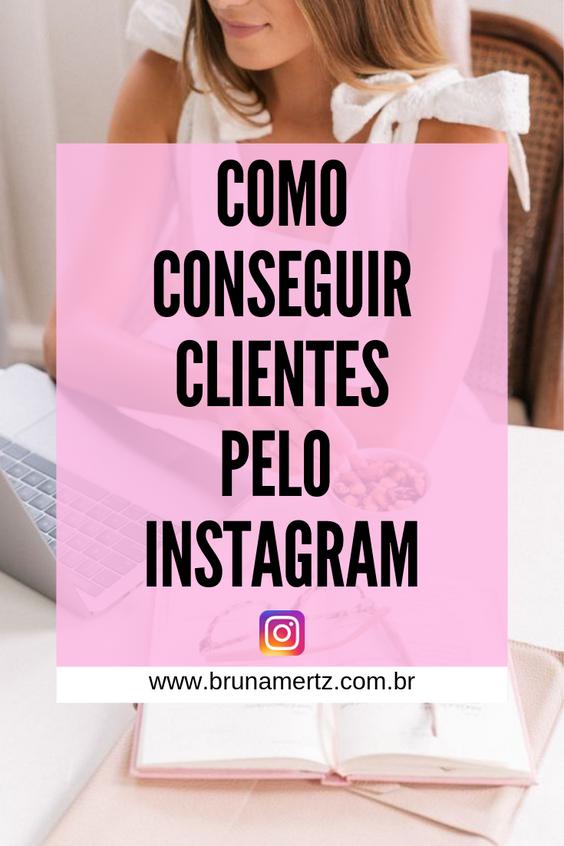 Como conseguir mais clientes pelo Instagram