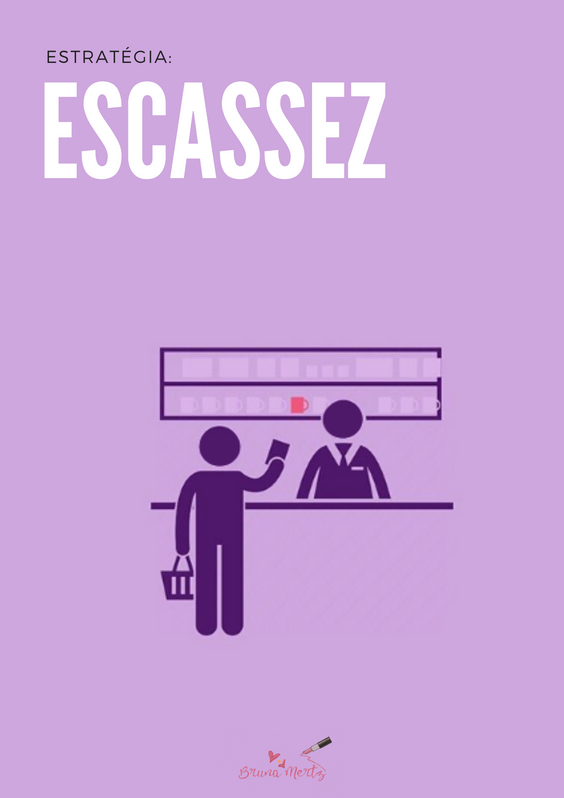 Estratégia de venda - ESCASSEZ