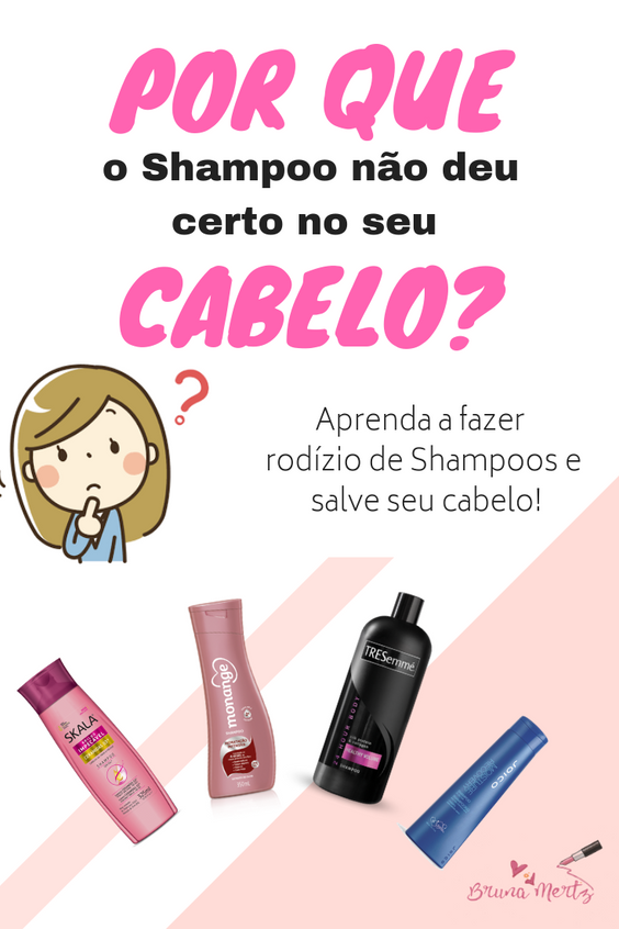 Por que o shampoo não deu certo no meu cabelo? Aprenda a fazer o rodízio de shampoos e salvar seu ca