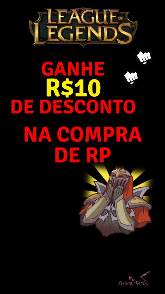 GANHE R$10 DE DESCONTO NA COMPRA DE RP! - League of Legends